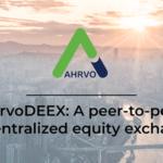 Децентрализованная биржа AhrvoDEEX